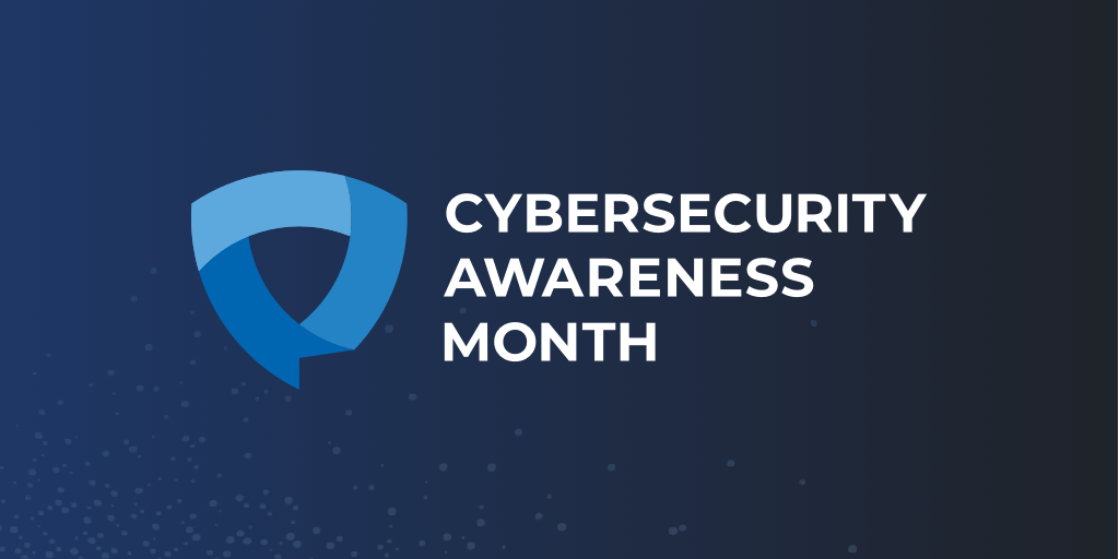 How To Stay Secure Online: Tips for National Cybersecurity Awareness Month